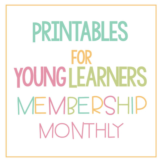 Printables for Young Learners Monthly Membership